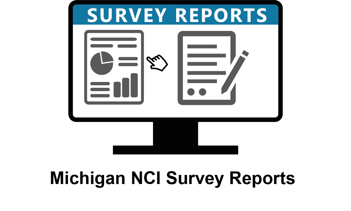 Click this image to learn more about the NCI Michigan Project survey reports.